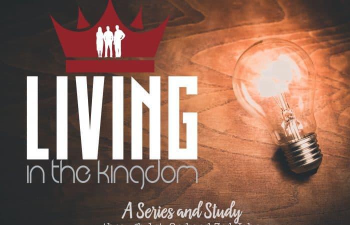 Living in the Kingdom: 1 John 2:15-17 (Oct 14)